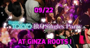 09/22 (Saturday) Tokyo Singles Party @ Ginza Roots